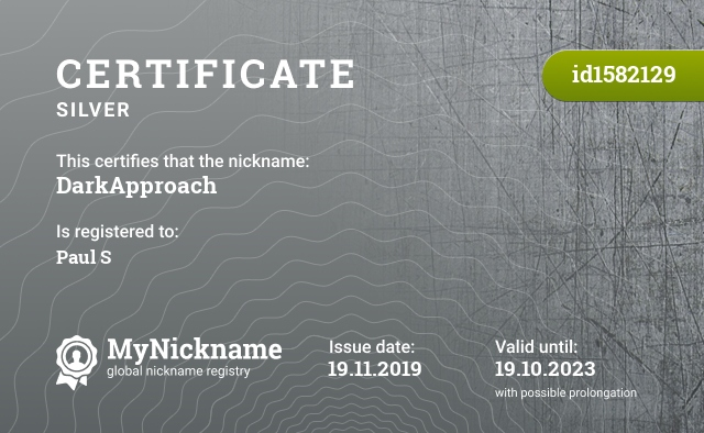 Certificate for nickname DarkApproach is registered to: Paul S