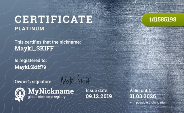 Certificate for nickname Maykl_SKIFF is registered to: Maykl.Skiff79
