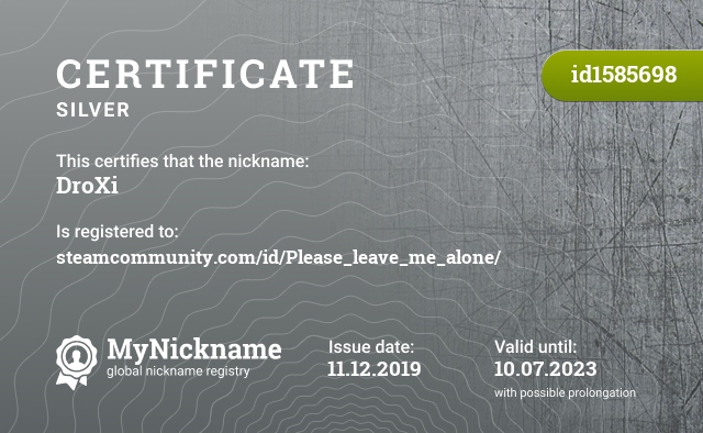 Certificate for nickname DroXi is registered to: steamcommunity.com/id/Please_leave_me_alone/