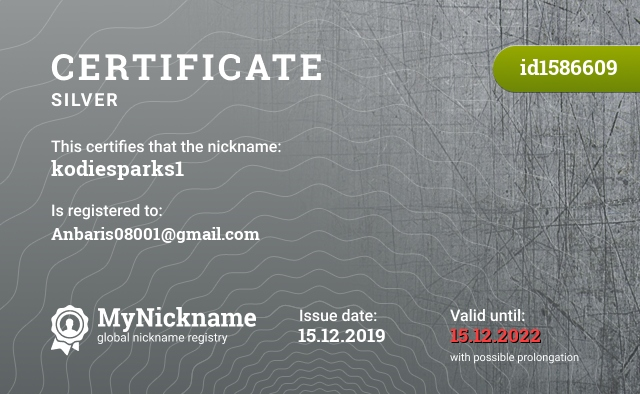 Certificate for nickname kodiesparks1 is registered to: Anbaris08001@gmail.com