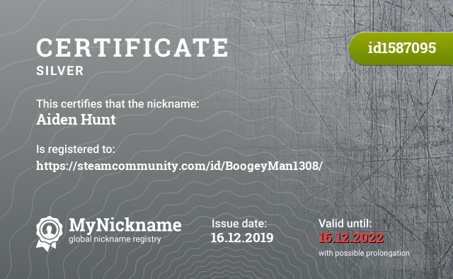Certificate for nickname Aiden Hunt is registered to: https://steamcommunity.com/id/BoogeyMan1308/