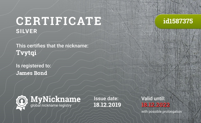 Certificate for nickname Tvytqi is registered to: James Bond