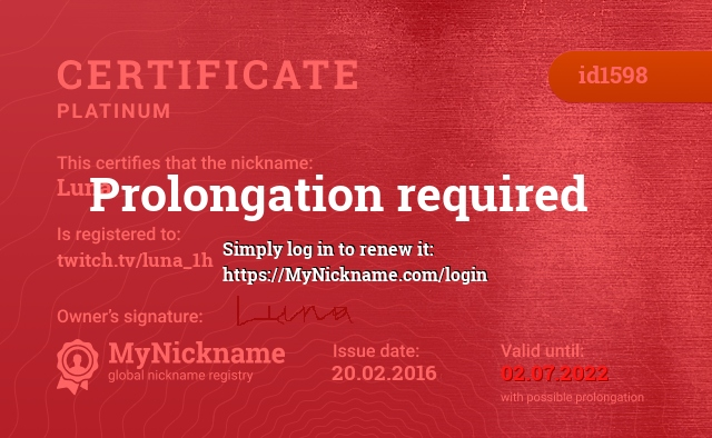 Certificate for nickname Luna is registered to: twitch.tv/luna_1h