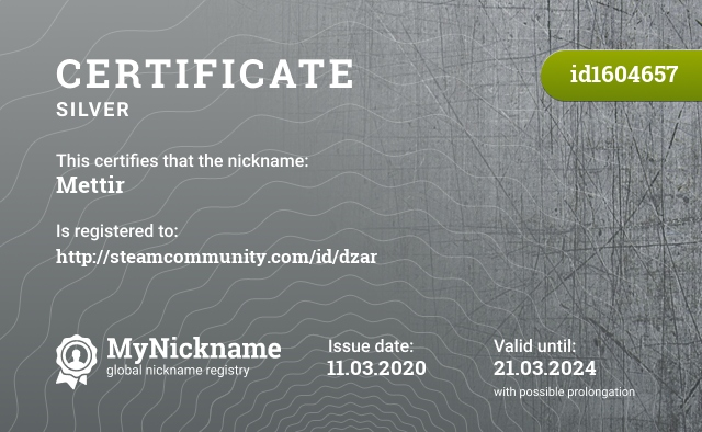 Certificate for nickname Mettir is registered to: http://steamcommunity.com/id/dzar