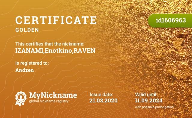 Certificate for nickname IZANAMI,Enotkino,RAVEN is registered to: Kashichikurin