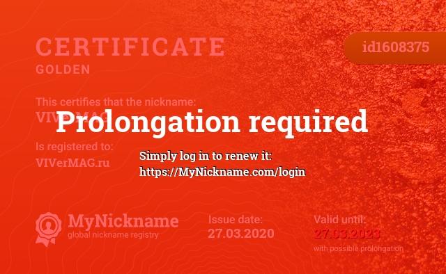Certificate for nickname VIVerMAG is registered to: VIVerMAG.ru