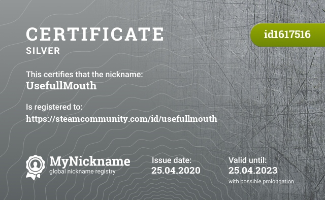 Certificate for nickname UsefullMouth is registered to: https://steamcommunity.com/id/usefullmouth