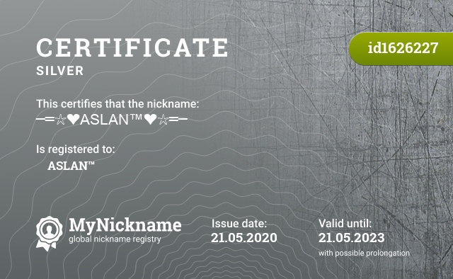 Certificate for nickname ─═☆❤ASLAN™❤☆═─ is registered to: ─═☆❤ASLAN™❤☆═─