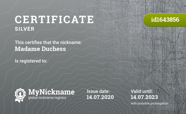 Certificate for nickname Madame Duchess is registered to:
