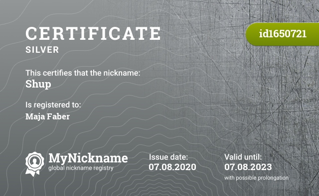 Certificate for nickname Shup is registered to: Maja Faber