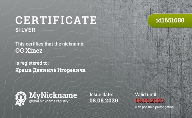 Certificate for nickname OG Xinez is registered to: Ярема Даниила Игоревича