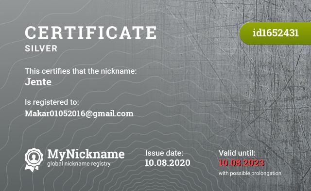 Certificate for nickname Jente is registered to: Makar01052016@gmail.com