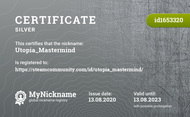 Certificate for nickname Utopia_Mastermind is registered to: https://steamcommunity.com/id/utopia_mastermind/