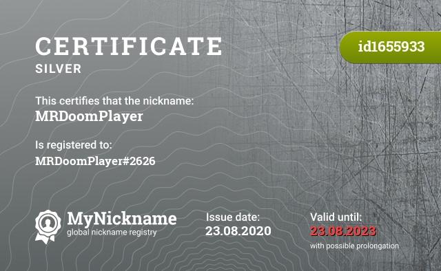 Certificate for nickname MRDoomPlayer is registered to: MRDoomPlayer#2626
