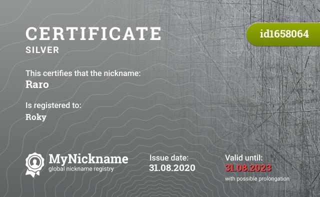 Certificate for nickname Raro is registered to: Roky