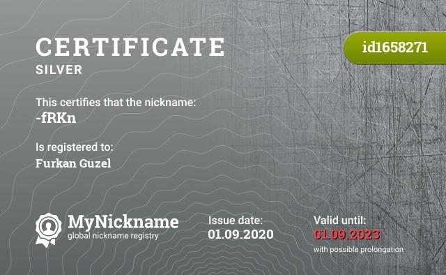 Certificate for nickname -fRKn is registered to: Furkan Guzel