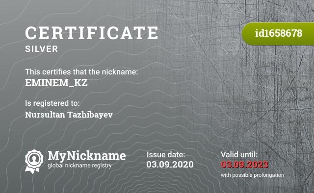 Certificate for nickname EMINEM_KZ is registered to: Nursultan Tazhibayev