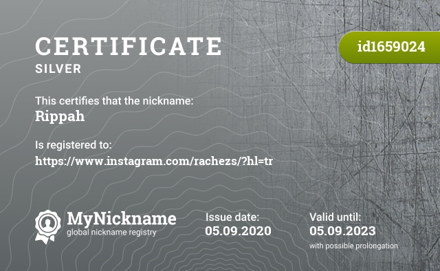 Certificate for nickname Rippah is registered to: https://www.instagram.com/rachezs/?hl=tr