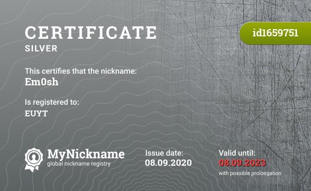 Certificate for nickname Em0sh is registered to: EUYT
