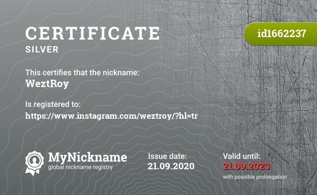 Certificate for nickname WeztRoy is registered to: https://www.instagram.com/weztroy/?hl=tr