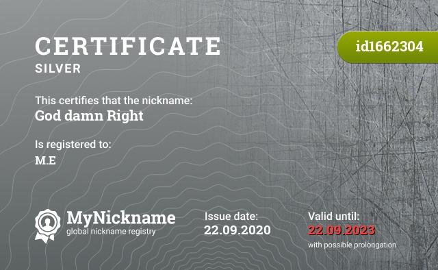 Certificate for nickname God damn Right is registered to: M.E