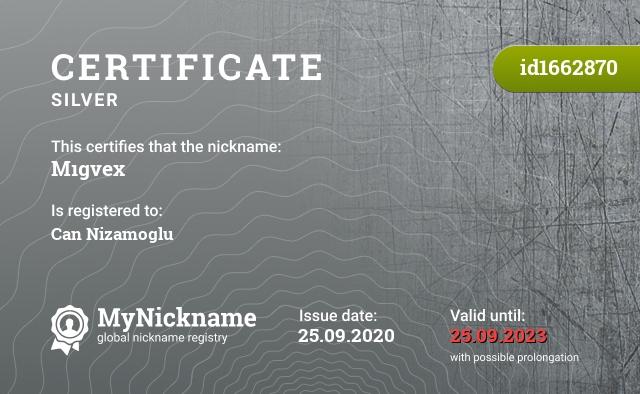 Certificate for nickname Mıgvex is registered to: Can Nizamoglu