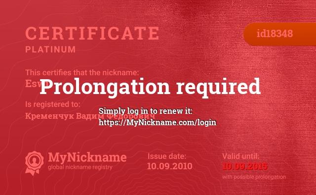 Certificate for nickname Eswi is registered to: Кременчук Вадим Фёдорович