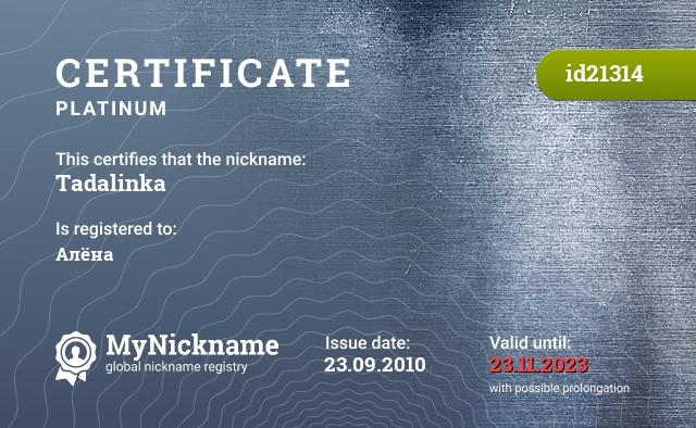Certificate for nickname Tadalinka is registered to: Алёна