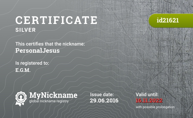 Certificate for nickname PersonalJesus is registered to: E.G.M.