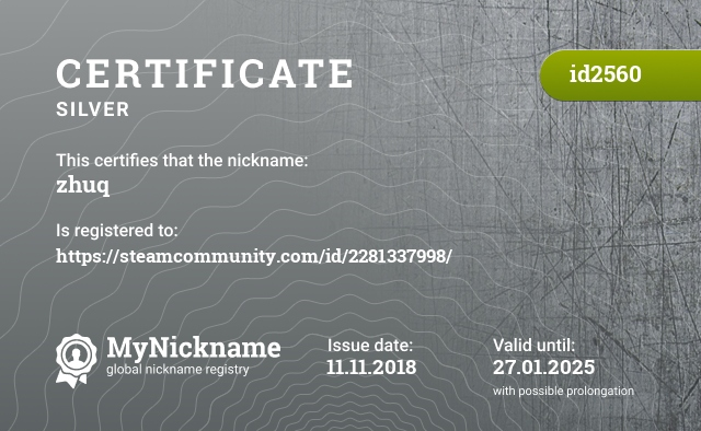 Certificate for nickname zhuq is registered to: https://steamcommunity.com/id/2281337998/