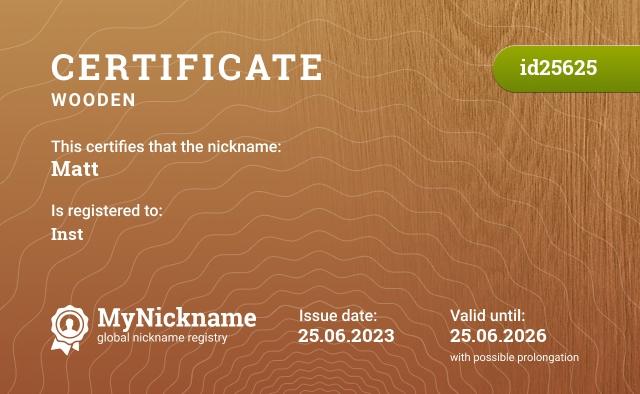 Certificate for nickname Matt is registered to: https://vk.com/glek1488228