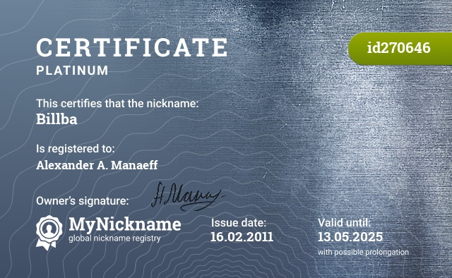 Certificate for nickname Billba is registered to: Alexander A. Manaeff