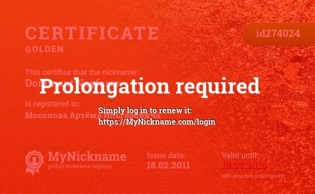 Certificate for nickname DominantWayfarer is registered to: Мосолова Артёма Ильгаровича