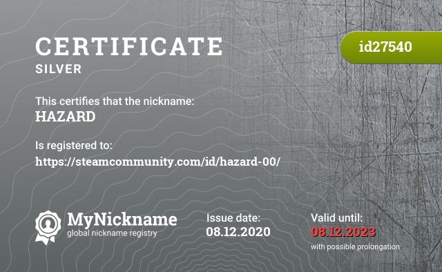 Certificate for nickname HAZARD is registered to: https://steamcommunity.com/id/hazard-00/