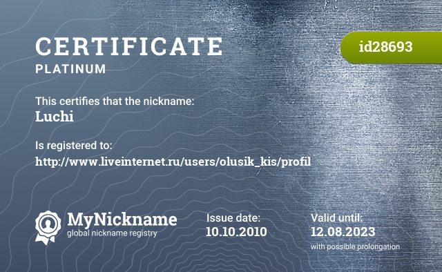 Certificate for nickname Luchi is registered to: http://www.liveinternet.ru/users/olusik_kis/profil
