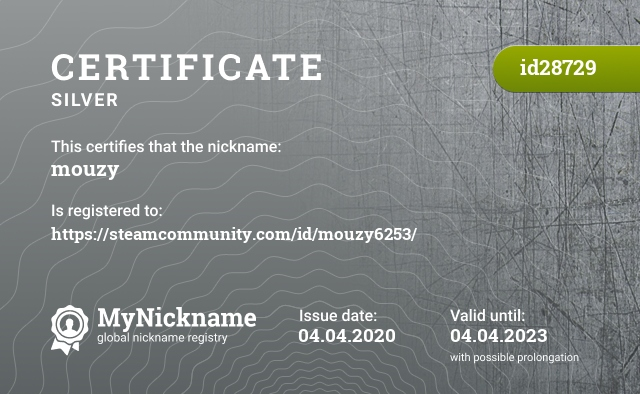 Certificate for nickname mouzy is registered to: https://steamcommunity.com/id/mouzy6253/