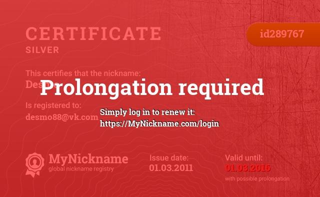 Certificate for nickname Desmo is registered to: desmo88@vk.com