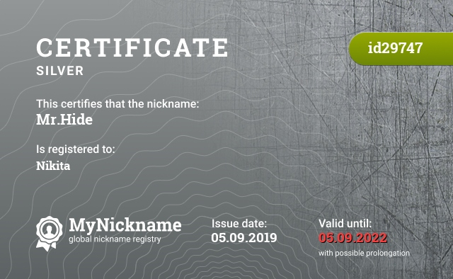 Certificate for nickname Mr.Hide is registered to: Nikita