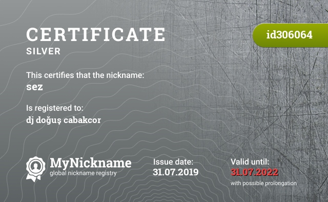 Certificate for nickname sez is registered to: dj doğuş cabakcor