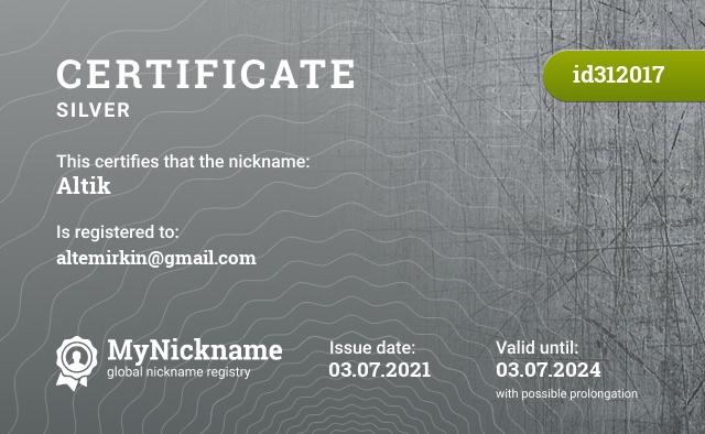 Certificate for nickname Altik is registered to: altemirkin@gmail.com