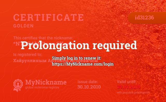 Certificate for nickname *NT~GAME*<<>>SX<<>> is registered to: Хайруллиным Антоном Игоревичем