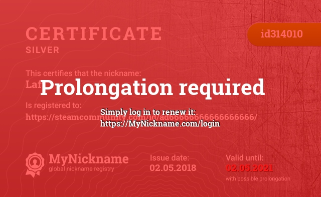 Certificate for nickname Laft is registered to: https://steamcommunity.com/id/ad66666666666666666/