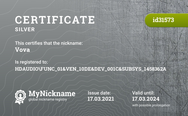 Certificate for nickname Vova is registered to: HDAUDIO\FUNC_01&VEN_10DE&DEV_001C&SUBSYS_1458362A