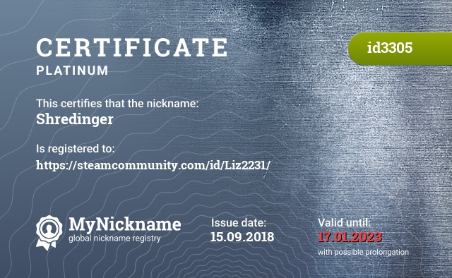 Certificate for nickname Shredinger is registered to: https://steamcommunity.com/id/Liz2231/