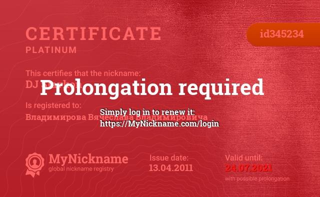 Certificate for nickname DJ Slavkon is registered to: Владимирова Вячеслава Владимировича
