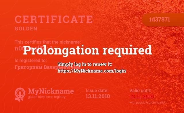 Certificate for nickname n0th1ng[!5]        :J is registered to: Григорием Валерьевичем