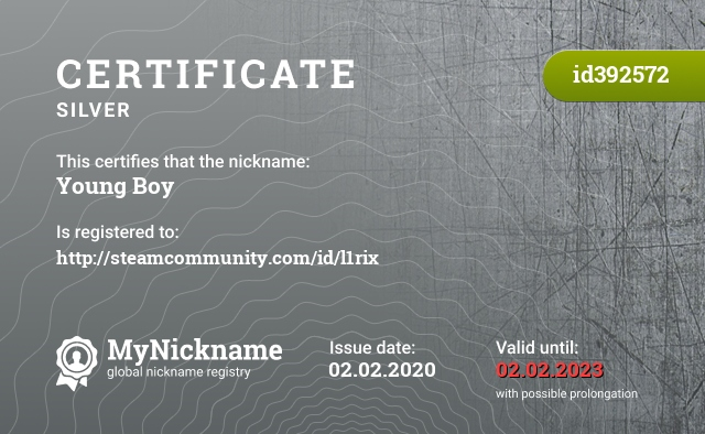 Certificate for nickname Young Boy is registered to: http://steamcommunity.com/id/l1rix