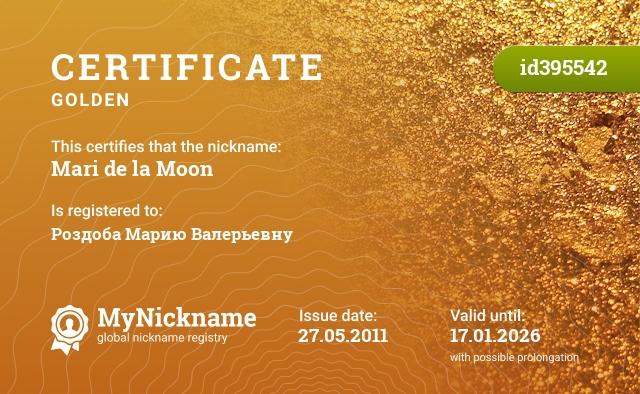 Certificate for nickname Mari de la Moon is registered to: Роздоба Марию Валерьевну