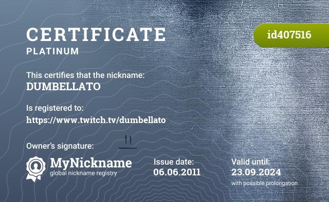 Certificate for nickname DUMBELLATO is registered to: https://www.twitch.tv/dumbellato