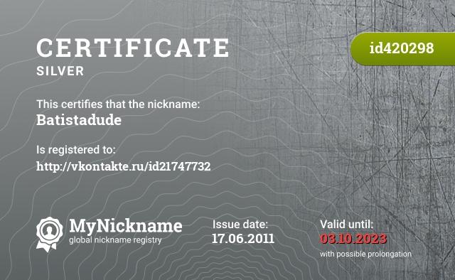 Certificate for nickname Batistadude is registered to: http://vkontakte.ru/id21747732